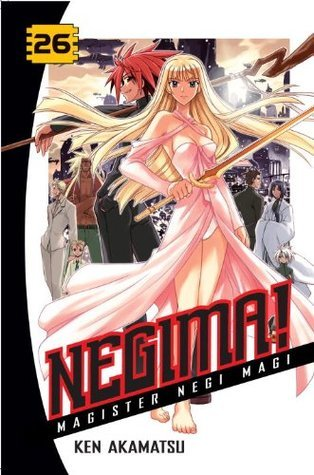 Negima! Magister Negi Magi, Vol. 26 (Negima! Magister Negi Magi, #26)