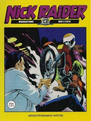 Asvalttiviidakon soturi (Nick Raider, #12)