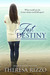Just Destiny  (Destiny, #1)