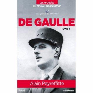 De Gaulle (tome 1) (Nouvel Observateur, Les geants du XX ème siècle)