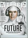 Wired Magazine (August 2010) the Future That Never Happened Featuring Will Ferrell in Pictures /The Search for the Stress Vaccine