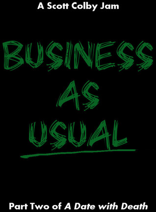 Business as Usual (A Date with Death, #2)
