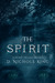 The Spirit by D. Nichole King