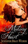 Mutiny of the Heart (Romancing the Pirate, #4)