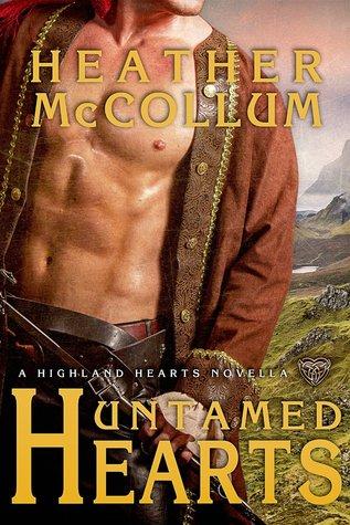 Untamed Hearts (Highland Hearts, #2.5)