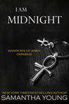 I am Midnight (Warriors of Ankh, #1-3)