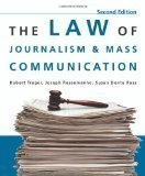 R.Trager's J. Russomanno's S. Dente Ross's The Law of Journalism 2nd(Second) edition(The Law of Journalism and Mass Communication [Paperback])(2009)