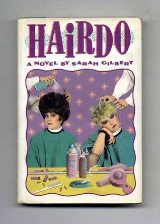 Hairdo by Sarah Gilbert