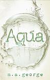Aqua (Aqua, #1)