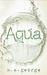 Aqua by M.A. George