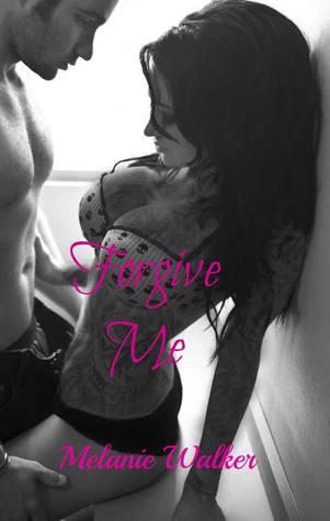 Forgive Me (TAT: A Rocker Romance, #2)