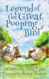 Legend of the Great Pooping Bird