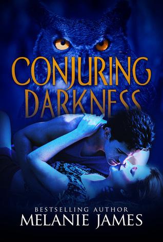 Conjuring Darkness by Melanie  James