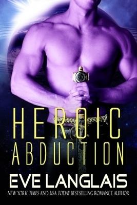 Heroic Abduction (Alien Abduction, #5)