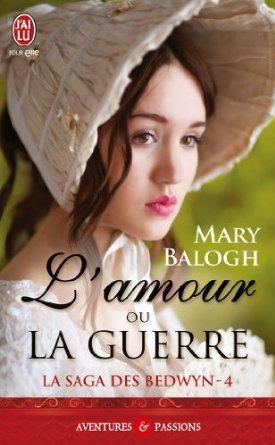 L'amour ou la guerre (Bedwyn Saga, #4)
