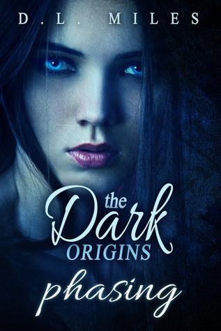 Phasing (The Dark Origins #3)