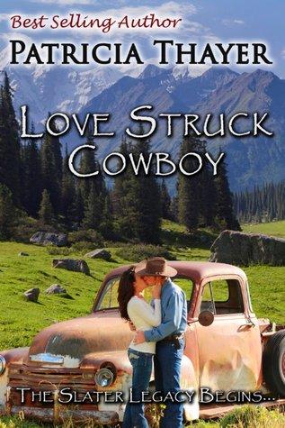 Love Struck Cowboy (Slater Sisters of Montana #0.5)