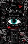 První stříbrná kniha snů by Kerstin Gier