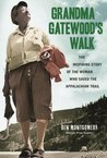 Book cover for Grandma Gatewood's Walk: The Inspiring Story of the Woman Who Saved the Appalachian Trail
