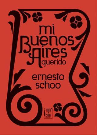 Mi Buenos Aires Querido