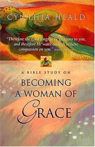 Becoming A Woman Of Grace A Bible Study EPUB