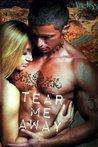 Tear Me Away (Desert Wraiths MC Romance)