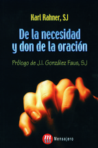 De la necesidad y el don de la oración