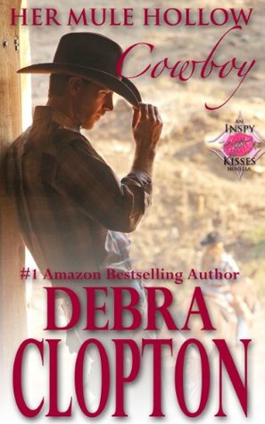 Her Mule Hollow Cowboy (New Horizon Ranch: Mule Hollow #1)