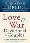 Love and War Devo...