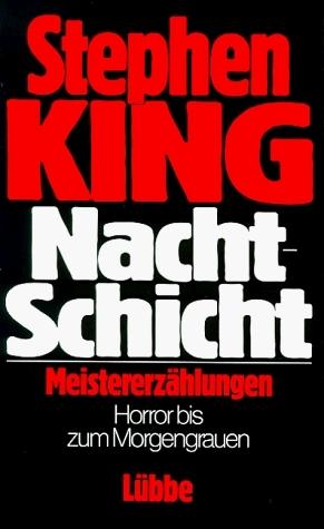 Nachtschicht by Stephen King