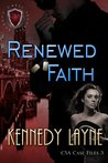 Renewed Faith (CSA Case Files, #3)