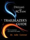 Dreams to Action Trailblazer's Guide