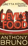 Devil's Food (A Loretta Kovacs Thriller, #1)