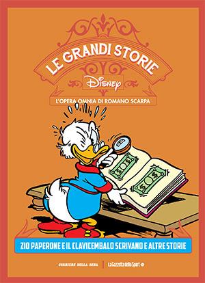 Le grandi storie Disney - L'opera omnia di Romano Scarpa vol. 8: Zio Paperone e il clavicembalo scrivano e altre storie