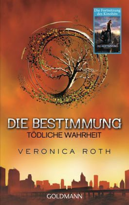 Tödliche Wahrheit / Die Bestimmung Bd.2