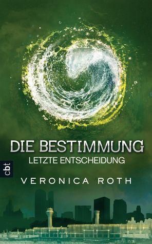Letzte Entscheidung / Die Bestimmung Bd.3