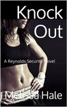 Knock Out (Reynolds Security, #3)