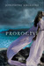 Proroctví (Proroctví, #1)