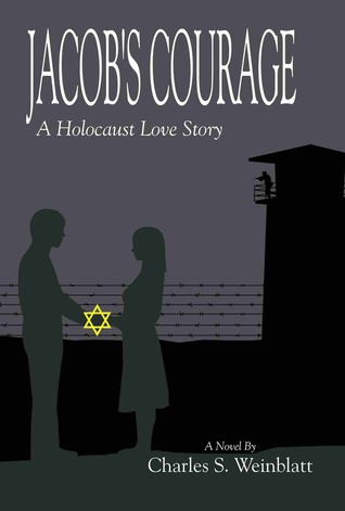 Jacob's Courage: A Holocaust Love Story