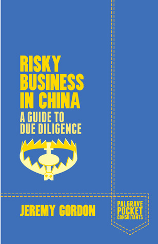 Risky Business In China. A Guide To Due Diligence