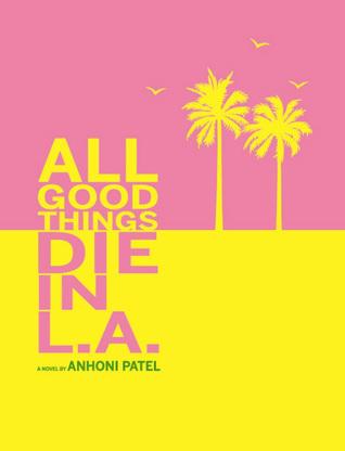 All Good Things Die in L.A.