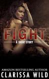 Fight by Clarissa Wild
