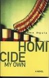 Homicide My Own (Quinn, #1)