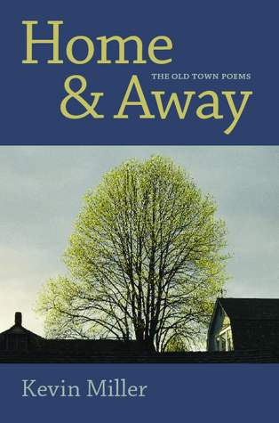 Home & Away: The Old Town Poems