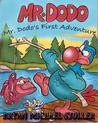 "Mister Dodo's First Adventure: ""Dodo's Don't Fly"""
