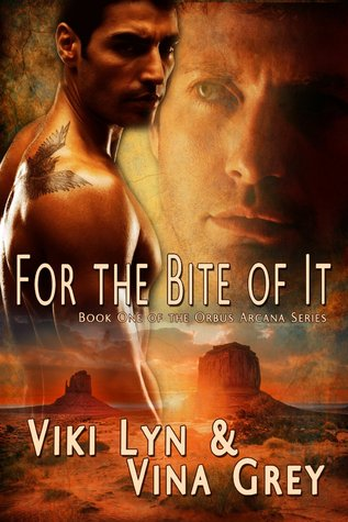 For the Bite of It (Orbus Arcana, #1)