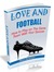 Love & Football: How to pla...