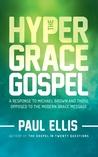 The Hyper-Grace G...