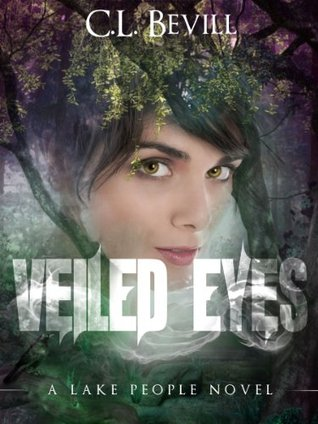 Veiled Eyes (Lake People, #1)
