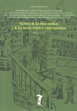 Historia de las ideas estéticas y de las teorías artísticas contemporáneas (Volumen II)
